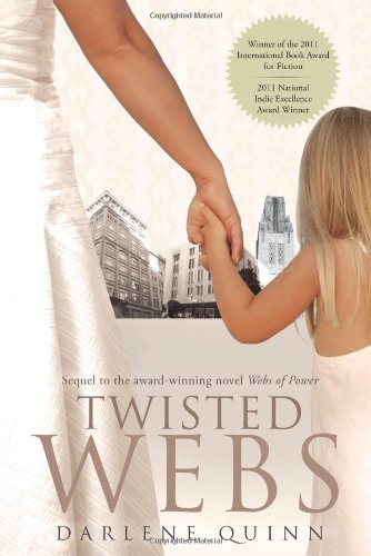 9781934572481: Twisted Webs: Book 2 of the Webs Series