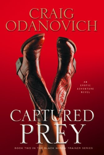 9781934572788: Captured Prey: Book Two in the Black Widow Trainer Series