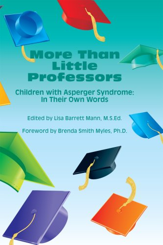 9781934575253: More Than Little Professors: Children with Asperger Syndrome: In Their Own Words