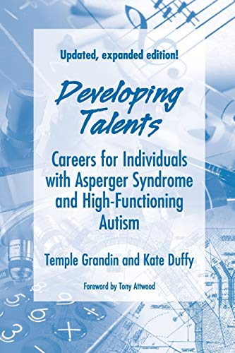 9781934575284: Developing Talents: Careers For Individuals With Asperger Syndrome And High-functioning Autism
