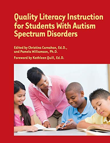9781934575666: Quality Literacy Instruction for Students With Autism Spectrum Disorders