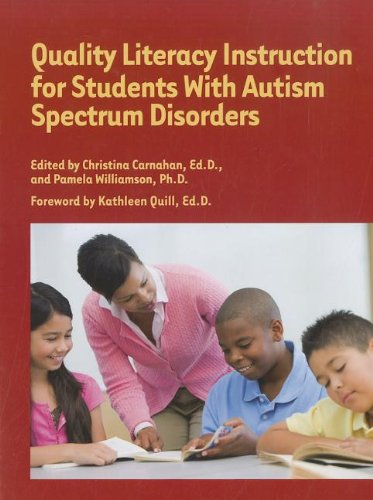 9781934575673: Quality Literacy Instruction for Students W/Autism Spectrum Disorders