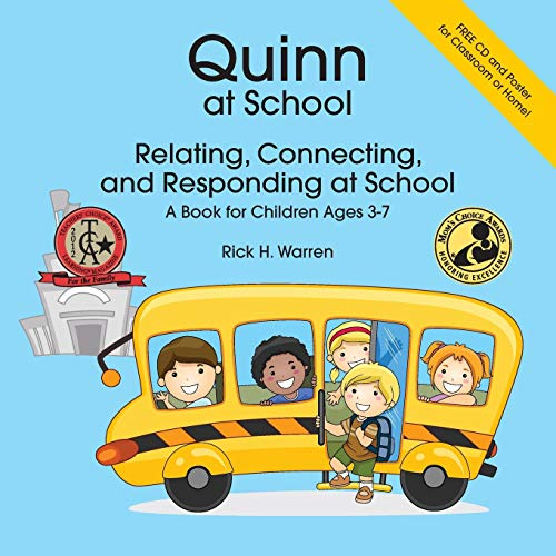 9781934575871: Quinn at School: Relating, Connecting and Responding - A Book for Children Ages 3-7