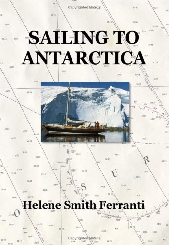 Sailing To Antarctica: Helene Smith Ferranti
