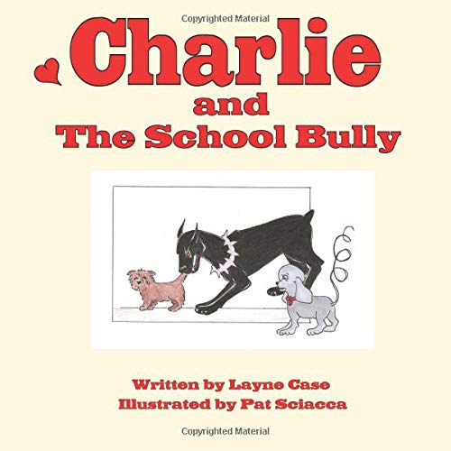 9781934582534: Charlie and The School Bully