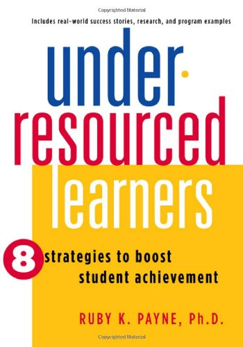 9781934583005: Under-Resourced Learners: 8 Strategies to Boost Student Achievement (Out of Print)