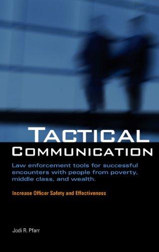 Tactical Communication: Jodi R. Pfarr
