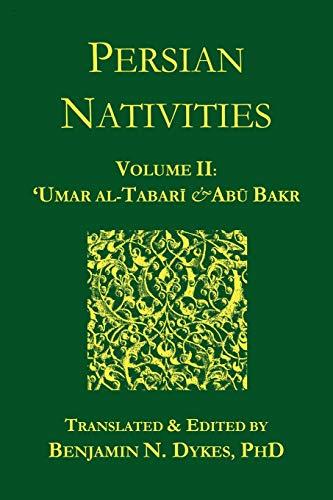 9781934586044: Persian Nativities II: Umar Al-Tabari and Abu Bakr