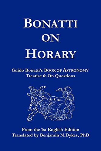 Bonatti on Horary: Guido Bonatti
