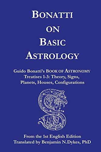 9781934586129: Bonatti on Basic Astrology