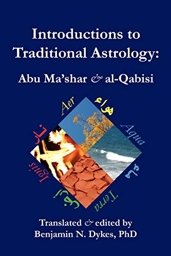Introductions to Traditional Astrology: al-Qabisi