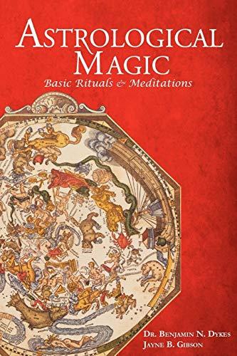 9781934586211: Astrological Magic: Basic Rituals & Meditations