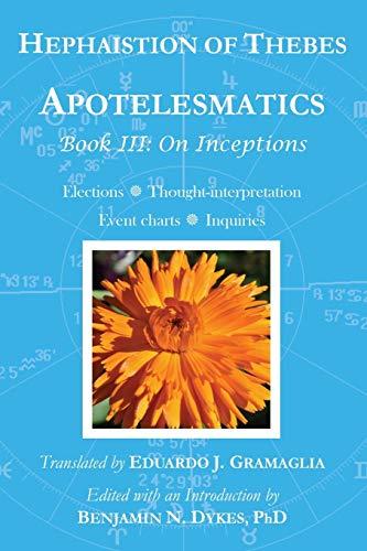 9781934586402: Apotelesmatics Book III: On Inceptions