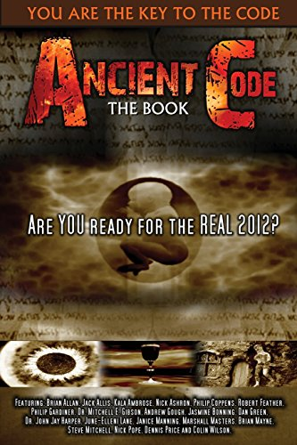 Ancient Code: Are You Ready for the: Various Authors