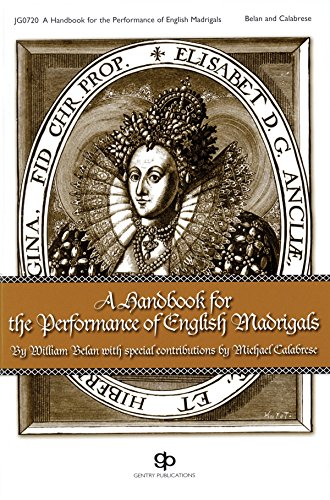 9781934596012: A Handbook for the Performance of English Madrigals