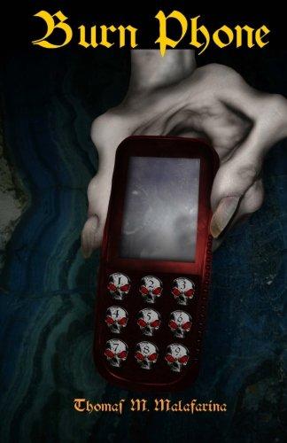 9781934597095: Burn Phone