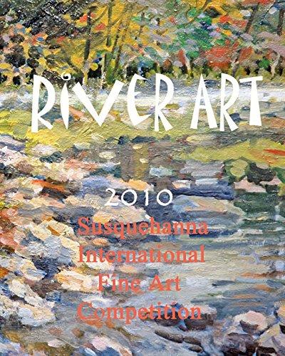 River Art: Susquehanna International Fine Art Competition - 2010: Baron Wertheimer