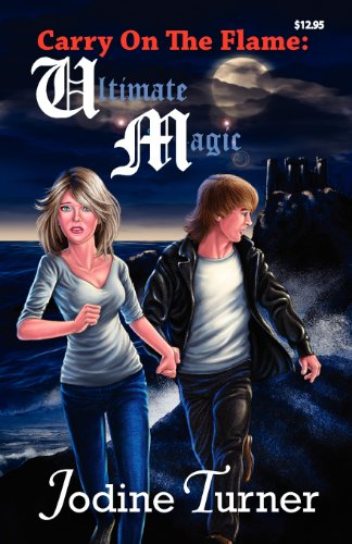 Carry on the Flame: Ultimate Magic: Turner, Jodine