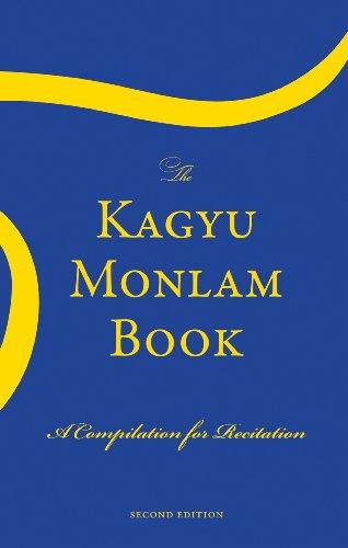 The Kagyu Monlam Book: H H THE 17TH KARMAPA OGYEN TRINLEY
