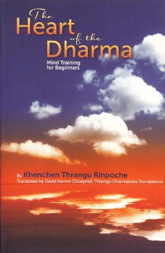9781934608159: The Heart of the Dharma: Mind Training for Beginners