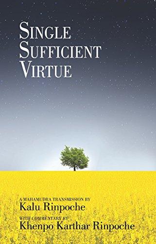 Single Sufficient Virtue: Rinpoche, Kalu/ Rinpoche,