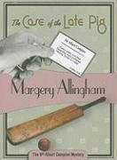 9781934609149: The Case of the Late Pig: Albert Campion #9