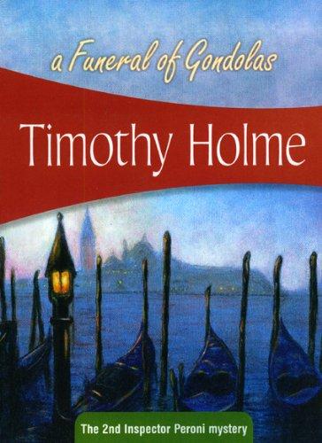 9781934609255: A Funeral of Gondolas: Inspector Peroni #2 (Inspctr Peroni Myst of Italy)
