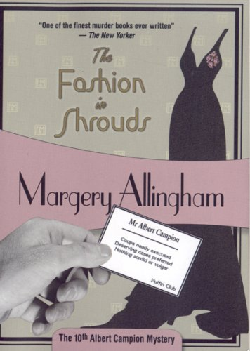 9781934609279: The Fashion in Shrouds: Albert Campion Mystery #10