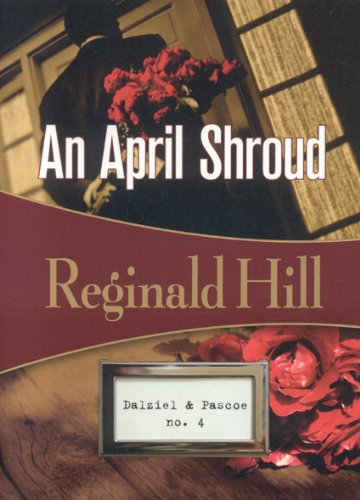 9781934609323: An April Shroud (Dalziel and Pascoe Mysteries (Paperback))
