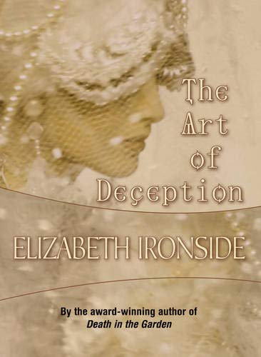 The Art of Deception: Elizabeth Ironside