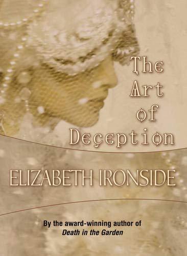The Art of Deception: Ironside, Elizabeth