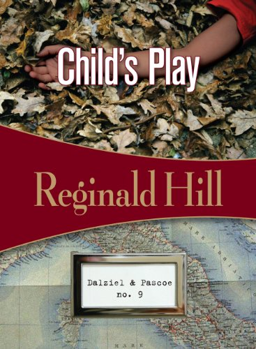 9781934609613: Child's Play (Dalziel & Pascoe)