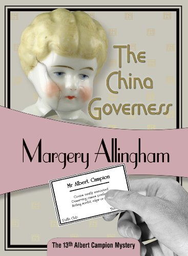 9781934609637: The China Governess: Albert Campion #17