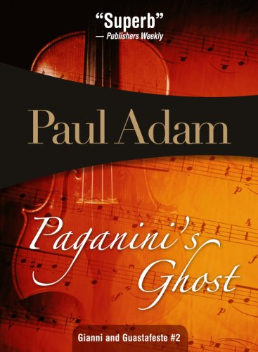 9781934609682: Paganini's Ghost: Gianni and Guastafeste #2 (Giannia & Gustafeste)