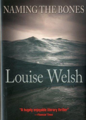 Naming the Bones: Welsh, Louise
