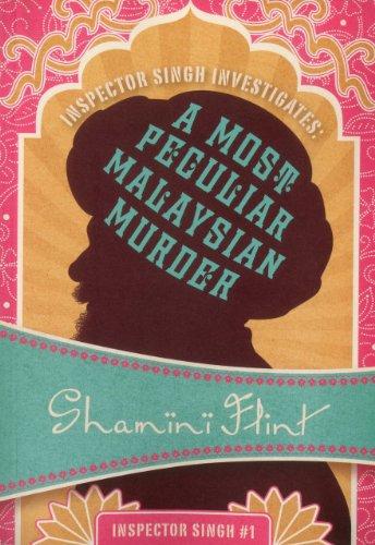 9781934609897: Inspector Singh Investigates: A Most Peculiar Malaysian Murder
