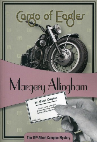 9781934609910: Cargo of Eagles: Albert Campion #19
