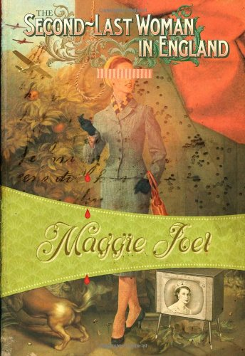 The Second-Last Woman in England: Joel, Maggie