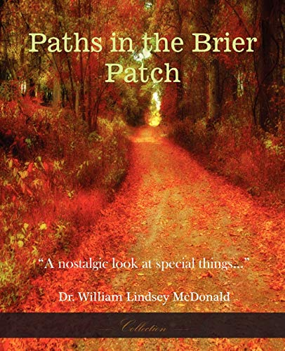 Paths In The Brier Patch (Paperback): William Lindsey McDonald