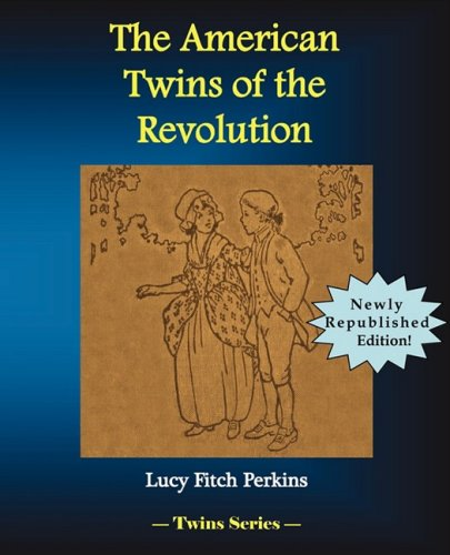 9781934610138: The American Twins of the Revolution