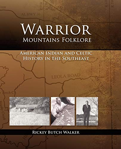 Warrior Mountains Folklore: Walker, Rickey Butch