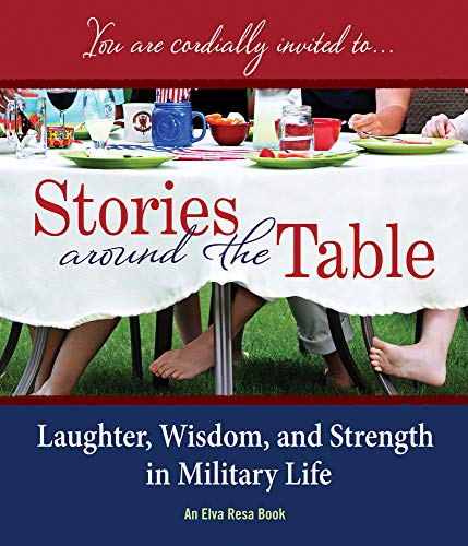 Stories Around the Table: Laughter, Wisdom, and: More than 40
