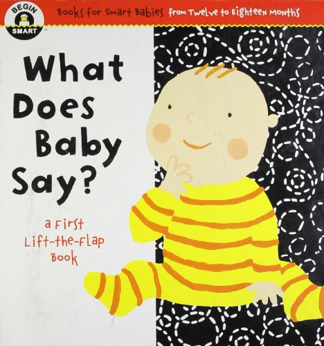Begin Smart� What Does Baby Say?: Begin Smart� Books