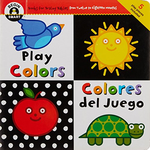 9781934618233: Play Colors/Colores del Juego [With 5 Play Pieces] (Begin Smart)