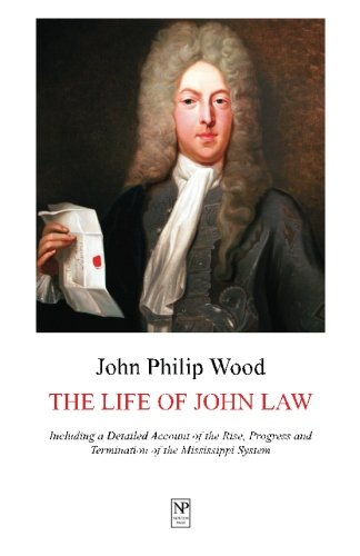 9781934619018: The Life of John Law