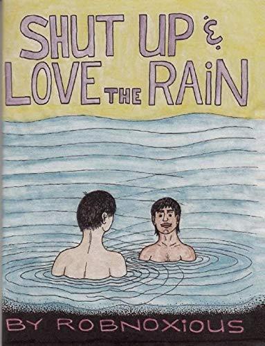 Shut up and Love the Rain (DIY): Robnoxious