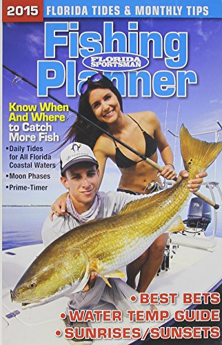 2015 Fishing Planner: Florida Sportsman Staff