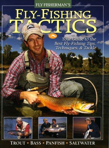 Fly-Fishing Tactics: Fly Fisherman Staff