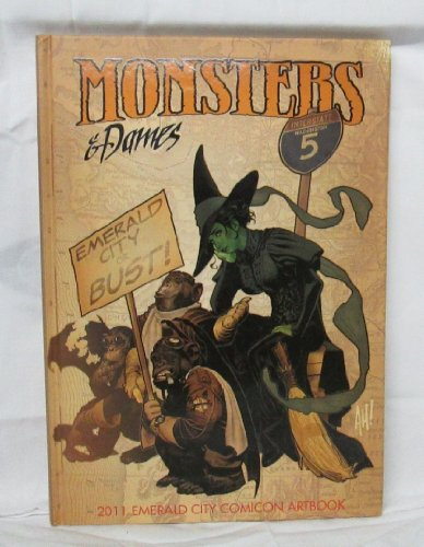 9781934623312: Emerald City Comicon 2011 Monsters and Dames Art Book #107 of 1000