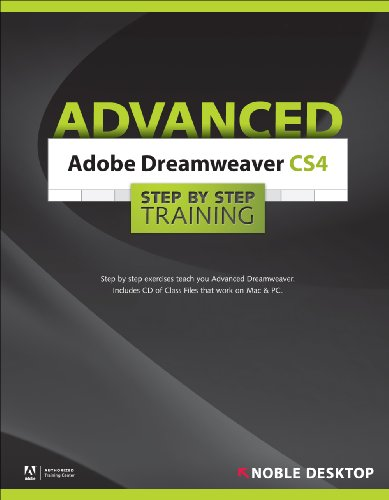 Adobe Dreamweaver CS4 Advanced Step by Step Training: Noble Desktop